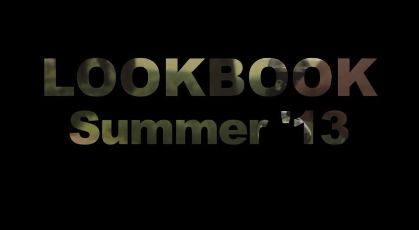 LOOKBOOK SUMMER 2013 Ungraded
